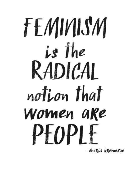 feminism is the radical notion that women are people international women's day 2015 powerful etsy poster