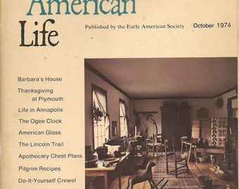 Early American Life Magazine October 1974 - Vintage Book