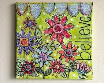 BELIEVE Sweet Little Mixed Media Folk Art Floral Painting