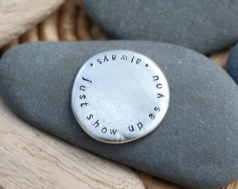 show up as you . soul mantra pocket talisman