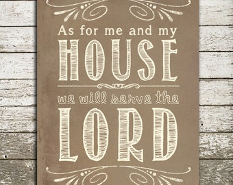 Bible Verse Art Print - As for me and my house we will serve the LORD - Scripture Gift Print