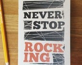 Never Stop Rocking Recycled Pocket Notebook, 60 pages. Great gift idea, graduation gifts, fathers day, manly gift idea, gifts for musicians