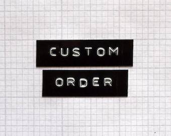 Custom Order for T