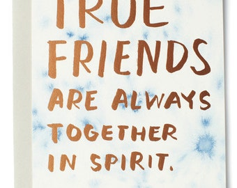 True friends are always together in spirit. L. M. Montgomery Friendship Art Card