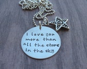 I love you more than all the stars in the sky hand stamped necklace anniversary gift Ready to ship
