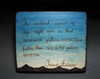 Isaac Asimov Quote -  Natural Rustic Wood Ornament by Tanja Sova