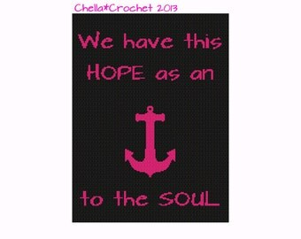INSTANT DOWNLOAD Chella Crochet Bible Scripture Hope Anchor Pink and Black Hebrews Cross Stitch Crochet Knit Pattern Graph Chart .PDF