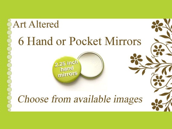 Your Choice - 6 Pocket MIRRORS choose from available images party favors stocking stuffers shower office gift mix match hand mirror flair