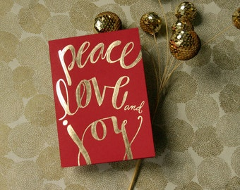 Gold Foil Stamped Holiday Card / Peace Love and Joy / single card and envelope