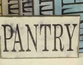 PANTRY SIGN / sign for PANTRY wall / kitchen sign / wood pantry sign / pantry wall sign / hand painted sign / painted wood sign / pantry
