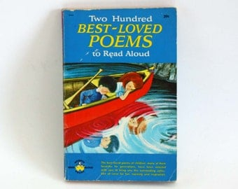 Two Hundred Best-Loved Poems to Read Aloud - Vintage Book c. 1964