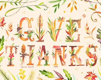 Give Thanks Art Print | Thanksgiving Wall Art | Watercolor Quote | Hand Lettering | Katie Daisy | 8x10 | 11x14