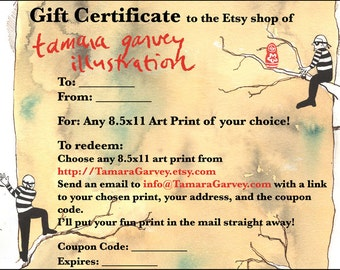 Gift Certificate for one 8.5x11 Art Print & U.S. shipping, emailed to you or to the recipient, Last Minute Gift, Fast Gift, Emailable Gift