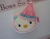Kitty Birthday Girls Hair Clip...Party Hat Kitty...Girls Hair Bows Felt...Girls Hair Clips