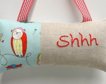 Shhh pillow- doorknob pillow hand embroidered in red on natural linen with owl print on turquoise cotton