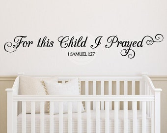 For This Child I Prayed vinyl lettering Wall Decal sticker quote saying art