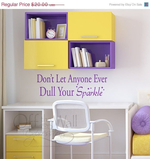 Don T Let Anyone Ever Dull Your Sparkle By
