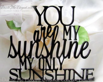 You Are My Sunshine Cake Topper - Wedding Cake Topper - Mr and Mrs - Bride and Groom
