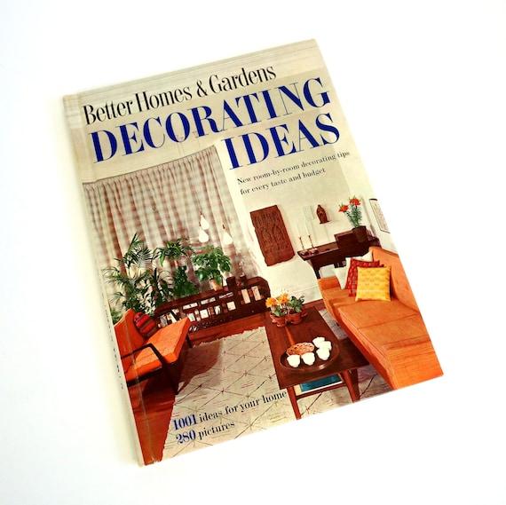 Better Home Decor: Better Homes And Gardens Decorating Ideas 1960 / Eames Era
