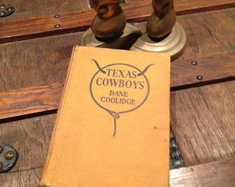 First Edition Texas Cowboys Antique Historical Dane Coolidge at A Vintage Revolution