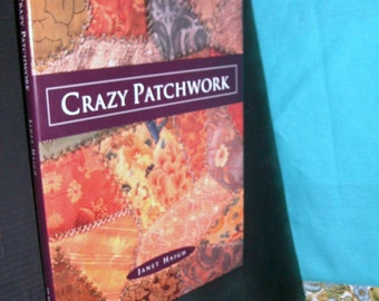 CRAZY PATCHWORK hb dj Haigh 128 Pgs, Country Romatic Antique Projects, Stitches, Finishes, Embroidery Applique XStitch Ribbon Emb Beading