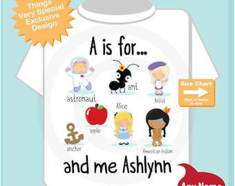 Girl's Personalized A is for Shirt or Onesie Personalized with childs name with everything that starts with A, alphabet learning (08142014l)