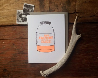Awesome sauce letterpress greeting card