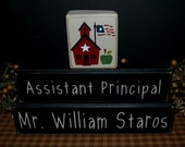 Assistant Principal custom personalized primitive wood blocks sign