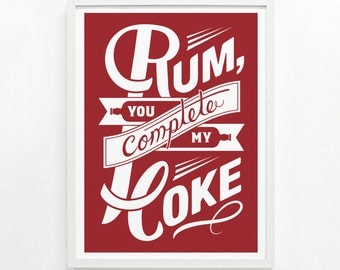 Rum Gift for Her, Rum and Coke, Bar Sign, Funny Kitchen Sign, Gift for Her - Rum & Coke Screenprint Poster 12 x 16:
