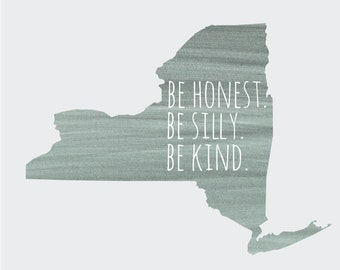 """New York """"Be Silly Be Honest Be Kind"""" BluePink Gray  8x10 Print"""