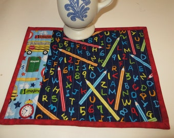 Quilted Mug Rug with School designs  for teacher or student Great teacher gift