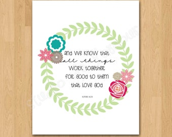 """PRINTABLE PDF Instant Download """"All Things Work Together"""" Scripture Print"""