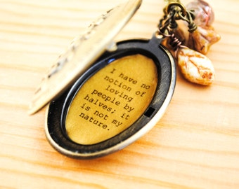 Jane Austen Necklace - Women's Locket - Northanger Abbey- There is nothing I would not do for those who are really my friends.