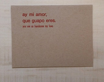 You are so handsome my love Greeting Card, Spanish Card, Blank Note Card, Spanish Language, Funny Birthday Card, Pun Card