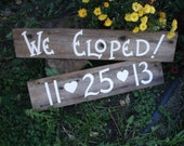 Wood Wedding Hanging Sign Country Rustic We Eloped Date with Hearts Photo Prop