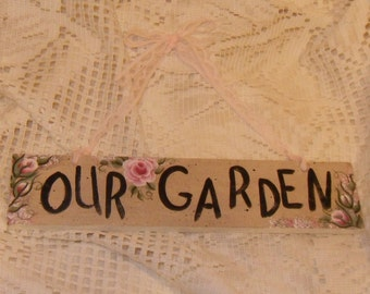 "Shabby Cottage Chic Wooden Scalloped Victorian Rose ""Our Garden""Sign"