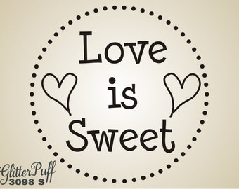 Wedding Rubber Stamp - LOVE is SWEET - Stamp Candy Cookie Treat Muslin Bag Napkin  -  (G3098 Stock) Sweetheart