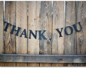 """Thank You Banner - Black 4"""" high letters - 36"""" long banner - Photo prop, wedding sign - Ready to ship"""