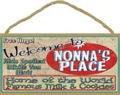 "Welcome To NONNA'S Place Home of World Famous Milk & Cookies GRANDMA 5"" x 10"" Wall SIGN Plaque"