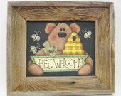 Brown Bear and Bumble Bee Welcome Sign, Hand Painted, Tole Painted, Framed in Rustic Barn Wood, Primitive Barn Wood Frame, Welcome Sign
