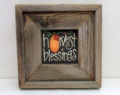 Harvest Blessings Sign Framed in Rustic Barn Wood, Thanksgiving Sign, Tole Painted on Black Screen, Reclaimed Hand Made Barn Wood Frame