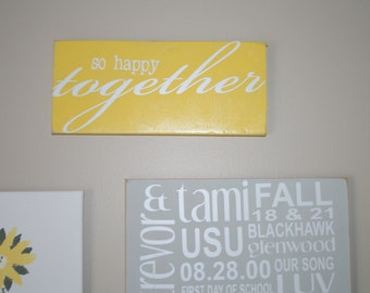 """So happy together wooden sign 5""""x12"""" Customizable. Choose Your Colors.  Home Decor.  Great Wedding Gift  & Wedding Decor"""