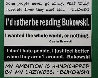 Charles Bukowski Bumper Sticker Set FIVE STICKERS