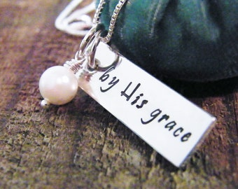 by His grace hand stamped sterling pendant christian jewelry