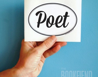 poet oval bumper sticker or laptop decal