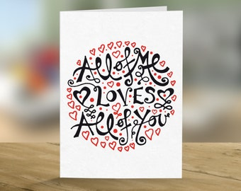 All of Me Loves All of You Romantic Card