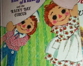 1973 Raggedy Ann Andy RAINY DAY CIRCUS Barbara Shook Hazen June Goldsborough Clowns Animals Circus Little Golden Book