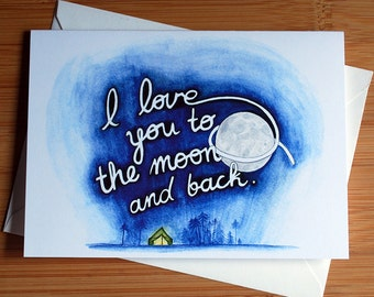 I Love You To The Moon And Back - Blank Inside