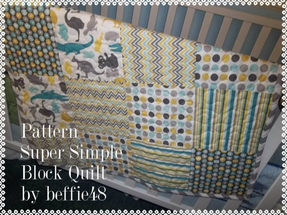 Super Simple Block Quilt Pattern Pattern Tutorial with photos, pdf.