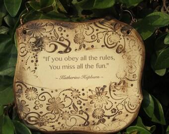 Katherine Hepburn Inspirational Quote Ceramic Plaque
